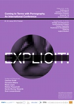 Explicit! Coming to Terms with Pornography. An International Conference